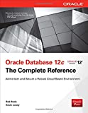 Oracle Database 12c: The Complete Reference