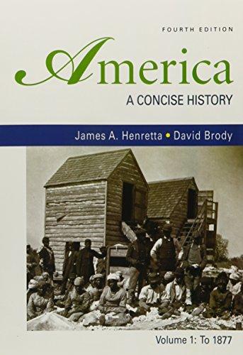 America: A Concise History 4e V1 & Going to the Source 2e V1
