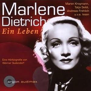 Marlene Dietrich. Eine Hörbiografie Audiobook