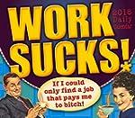 Work Sucks! 2016 Box/Daily (Calendar)