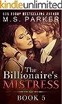 The Billionaire's Mistress 5: A Billi...