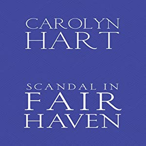 Scandal in Fair Haven: A Henry O Mystery, Book 2 | [Carolyn G. Hart]