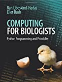 Computing for Biologists: Python Programming and Principles