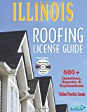 img - for Illinois Roofing License Exam Guide book / textbook / text book