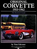 img - for Original Corvette, 1953-62: The Restorers Guide (Original Series) book / textbook / text book