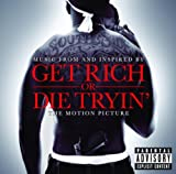 Various Artists Get Rich Or Die Tryin'- The Original Motion Picture Soundtrack