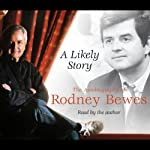 A Likely Story | Rodney Bewes