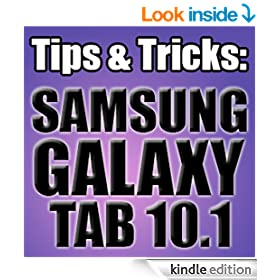 Tips & Tricks for Samsung Galaxy Tab 10.1: A Complete Guide