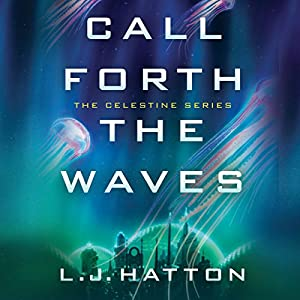 Call Forth the Waves Audiobook