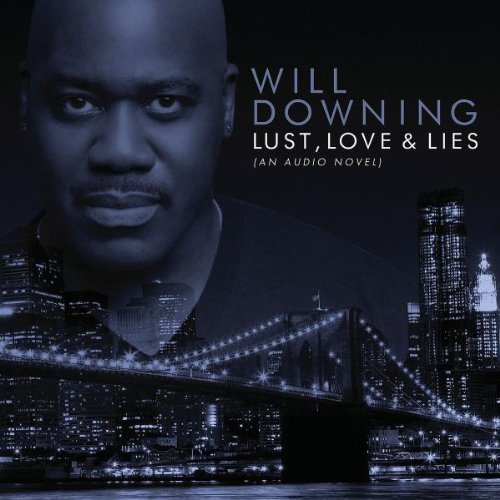 Will Downing - Lust Love & Lies - Zortam Music