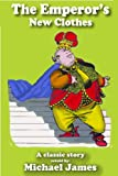 img - for The Emperor's New Clothes (Translated),( Illustrated) (The Classics Series) book / textbook / text book