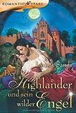 Der Highlander und sein wilder Engel (Romantic Stars)