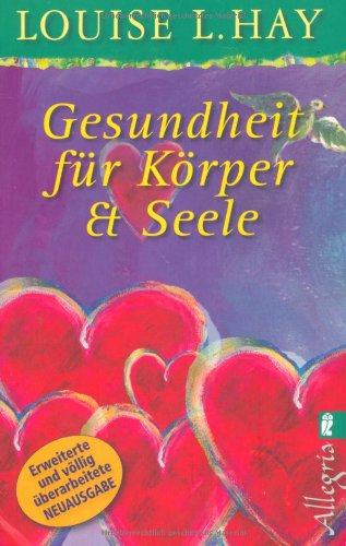 Gesundheit fr Krper und Seele
