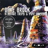 Strange Trips & Pipe Dreams by Dave Brock (1995-10-10)