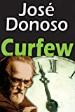 Curfew (1412812526) by Donoso, Jose