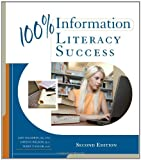 img - for 100% Information Literacy Success book / textbook / text book