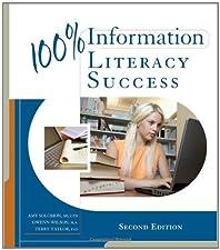 100% Information Literacy Success by Gwenn Wilson