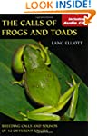 The Calls Of Frogs And Toads (With Au...