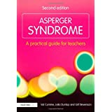 Asperger Syndrome: A Practical Guide for Teachers (David Fulton Books)by Val Cumine