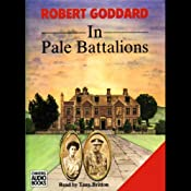 In Pale Battalions | [Robert Goddard]