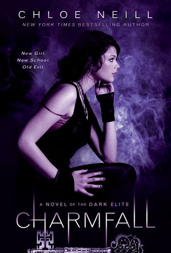 Dark Elite Series Book 3 Charmfall by Chloe Neill