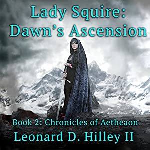 Lady Squire: Dawn's Ascension Audiobook