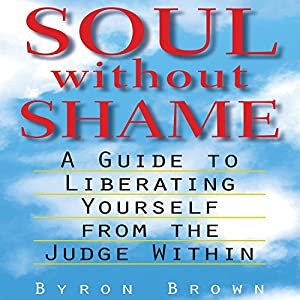 Soul Without Shame Audiobook