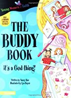 The Buddy Book (Young Women of Faith Library, Book 3)