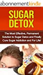 Sugar Detox: The Most Effective, Perm...