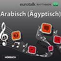 EuroTalk Rhythmen Arabisch (Ägyptisch) Rede von  EuroTalk Ltd Gesprochen von: Fleur Poad