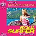 Soul Surfer Devotions | Bethany Hamilton