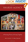Shared Agency: A Planning Theory of A...