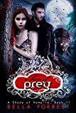 A Chase of Prey (A Shade of Vampire 11) by Bella Forrest