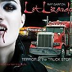 Lot Lizards   Ray Garton