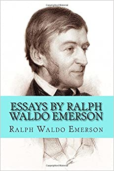 famous essays ralph waldo emerson The ralph waldo emerson page at american literature, featuring a biography and free library of the author's novels, stories, poems, letters, and texts.