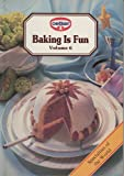 img - for Baking is Fun Volume 6: Specialties of the World book / textbook / text book