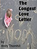 The Longest Love Letter