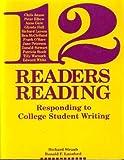 Twelve Readers Readings: Responding to College Student Writing (Written Language) (1881303403) by Straub, Richard