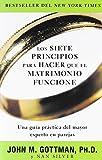 Los siete principios para hacer que el matrimonio funcione (Spanish Edition)