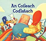 img - for An Coileach Codlatach (Irish Edition) book / textbook / text book