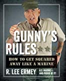 img - for Gunny's Rules: How to Get Squared Away Like a Marine book / textbook / text book