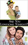 ARE YOU LONESOME TONIGHT?: Romantic Comedy Mystery (Running Wild Book 2)