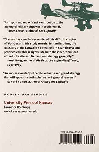Hitler's Northern War: The Luftwaffe's Ill-Fated Campaign, 1940-1945 (Modern War Studies)
