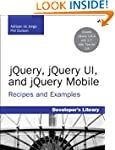 jQuery, jQuery UI, and jQuery Mobile:...