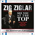 See You at the Top: 25th Anniversary Edition | Zig Ziglar