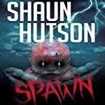 Spawn | Shaun Hutson