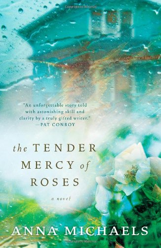 Image of The Tender Mercy of Roses