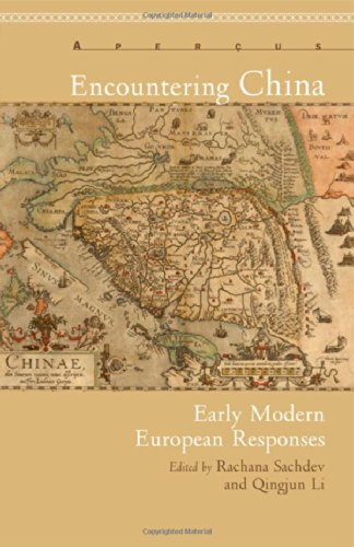 Encountering China: Early Modern European Responses (Apercus: Histories Texts Cultures)