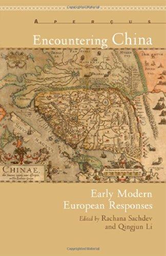 Begegnend China: Frühe moderne europäische Antworten (Apercus: Texte-Kulturen-Geschichten)