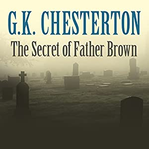 The Secret of Father Brown Hörbuch